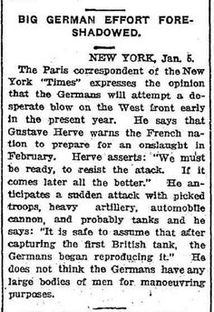 """WWI, 6 Jan 1917; """"Germans may attempt a desperate blow on the West front early this year"""" - The Daily News, Perth"""