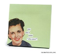 """ANNE TAINTOR 73301 """"Who Cares"""" Sticky Notes Anne Taintor http://smile.amazon.com/dp/B000Q5TS2A/ref=cm_sw_r_pi_dp_uafCwb1P9HHWH"""