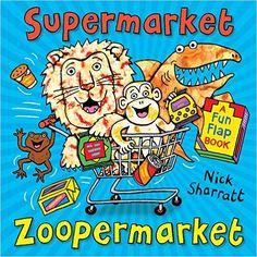 Supermarket Zoopermarket: Amazon.co.uk: Nick Sharratt: 9781407174068: Books