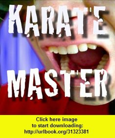 Karate Master 3000, iphone, ipad, ipod touch, itouch, itunes, appstore, torrent, downloads, rapidshare, megaupload, fileserve