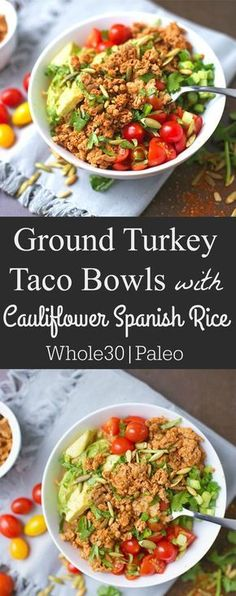 These simple Ground Turkey Taco Bowls come together with cauliflower Spanish Rice and all of your favorite taco toppings! A wonderful and nutritious way to enjo