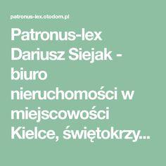 Patronus-lex Dariusz Siejak - biuro nieruchomości w miejscowości Kielce, świętokrzyskie
