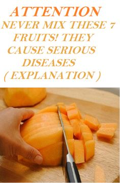 ATTENTION – NEVER MIX THESE 7 FRUITS! THEY CAUSE SERIOUS DISEASES ( EXPLANATION )