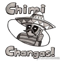Chimi Changas Quick Sketch by JRLunaArt