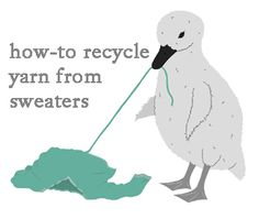 I may never do it, but you might want to - How to recycle yarn from sweaters