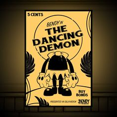 For just 5 cents (in New Tens, dollars that is) you can put this official Dancing Demon poster on your wall! In vintage glamor style black on beige, it complements any room that needs to remind the visitors a bunch of horror lurks beneath the surface. Demon Symbols, Boris The Wolf, Just Ink, Great Memes, Bendy And The Ink Machine, Poster On, Sheep, Action Figures, Art Drawings