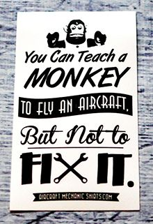 you can teach a monkey to fly but not to fix it sticker