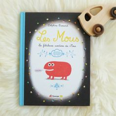Les Mous sont mis à l'honneur dans cet ouvrage broché de 60 pages. Un bonheur pour les petits et un régal pour les grands.Feuilletez le livre en bas de page.