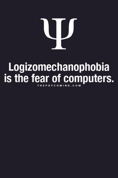 Alright, so if anyome has this fear, I feel extremely bad for them cuz this world is going to be taken over by computers and technology in general