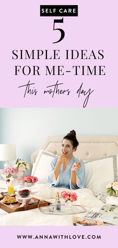 Anna with Love breaks down 5 simple ideas for self-care this mother's day Me Time, No Time For Me, Life Choices, Self Care Routine, Interesting Faces, Olay, Love Photography, Healing Prayer, Healing Spells