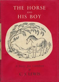 The Horse and His Boy by CS Lewis.
