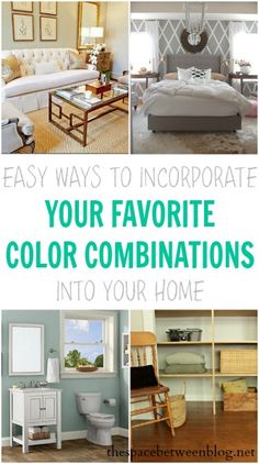 inspiring color combination ideas and how to easily incorporate them into your home