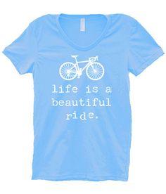 LIFE is a BEAUTIFUL Ride Womens TShirt, Womens Clothing. Bicycle Shirt  Custom Clothing, Inspirational Words American Apparel