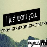 I Just Want You by ToneDefBeats.NET on SoundCloud