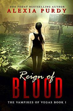 Reign of Blood (The Vampires of Vegas Book I) by Alexia P... https://www.amazon.com/dp/B007YLP9YK/ref=cm_sw_r_pi_dp_x_kIgkzbRGFTV5D