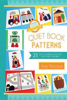 Quiet Book Patterns: 25 Easy-to-Make activities for Your Children ...