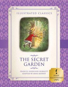 The Secret Garden (Illustrated Classics for Children)