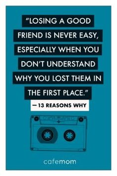 13 reasons why quotes Ex Best Friend Quotes, Losing Friends Quotes, Lost Best Friend, Losing Your Best Friend, Bff Quotes, Movie Quotes, Friendship Quotes, Lost A Friend Quote, Why Me Quotes