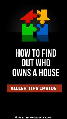 Have you ever wondered if there was an easy way to find out who owns a particular house? See several ways you can find out a property owner at Maximum Real Estate Exposure.