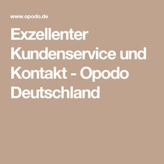 Exzellenter Kundenservice und Kontakt - Opodo Deutschland
