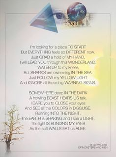 Yellow Light - Of Monsters and Men. The lyrics are beautiful. Love this song.