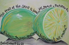 Fruit of the Spirit~ Galatians 5:22-23