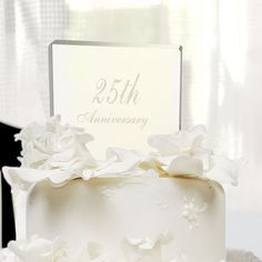 Personally Engraved Gifts  - 25th Wedding Anniversary Acrylic Cake Topper, $22.50 (http://www.giftthings.net/25th-wedding-anniversary-acrylic-cake-topper/)