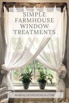 Simple Farmhouse Window Treatments #farmhouse #diy #window #budgetfriendlydecor #simplediy #farmhousedecor #farmhousestyle #easywindowtreatment