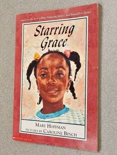 STARRING GRACE by Mary Hoffman (2001, Paperback) Pictures by Caroline Binch