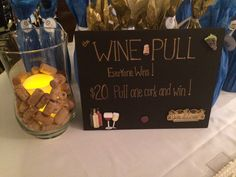 Wine Pull Signage very imporant at your fundraiser.