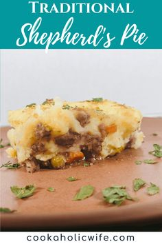 Traditional Irish Shepherd's Pie is a classic comfort food dish, made with ground lamb and veggies and covered in a cheesy mashed potato topping. #shepherdspie #traditionalshepherdspie #irishfood