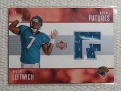 $1.99 2003 Upper Deck Rookie Futures BYRON LEFTWICH Jersey Card RC #RF-BL Jaguars #JacksonvilleJaguars http://www.ebay.com/itm/2003-Upper-Deck-Rookie-Futures-BYRON-LEFTWICH-Jersey-Card-RC-RF-BL-Jaguars-/282052853590?ssPageName=STRK:MESE:IT