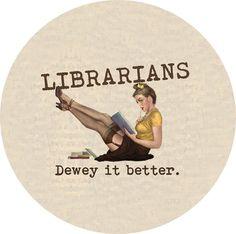 librarians dewey it better