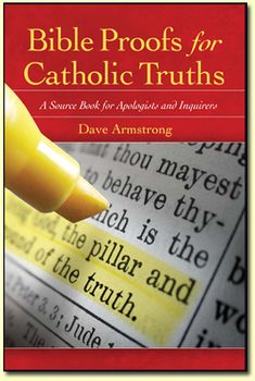 Contrary to what many believe, Catholic doctrine is not made up by popes and theologians but is derived entirely from revelation, as this book shows. In it, veteran Catholic apologist Dave Armstrong gathers in one place countless passages from Holy Scripture that point directly to the teachings of the Catholic Church.