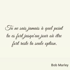 Bob Marley, Mots Forts, Never Give Up, Point, Positivity, Motivation, Instagram, Art, Life Qoute