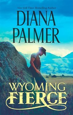 """Read """"Wyoming Fierce"""" by Diana Palmer available from Rakuten Kobo. New York Times bestselling author Diana Palmer returns to Wyoming with a new romance featuring one of the ruggedly hands. I Love Books, Books To Read, My Books, Amazing Books, Wyoming, Diana Palmer, Romance Novels, Book Lists, Bestselling Author"""