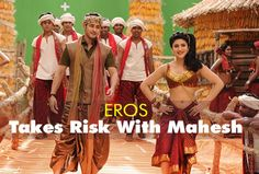 moviestalkbuzz: 3rd Time: EROS Takes Risk With Mahesh