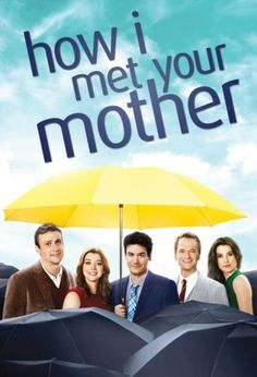 How I Met Your Mother (2005-2014 )