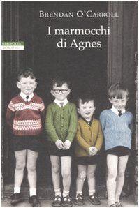 I marmocchi di Agnes di Brendan O'Carroll, http://www.amazon.it/dp/8854502863/ref=cm_sw_r_pi_dp_kxGIrb06NJYHY