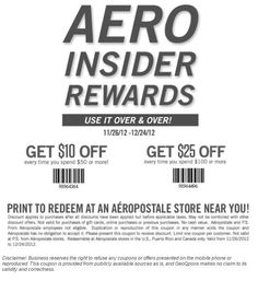 Aeropostale $10 off  $25 off coupon.
