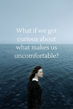 """""""What if we got curious about what makes us uncomfortable?"""" - Glennon Doyle Melton on the School of Greatness podcast"""