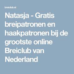 Natasja - Gratis breipatronen en haakpatronen bij de grootste online Breiclub van Nederland