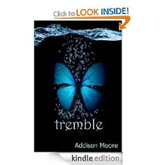Tremble (Celestra Series Book 2) , (paranormal romance, addison moore, fantasy, young adult, angels, romance, teen books, teen, fallen angels, kindle romance)