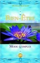 Bien-être - Mode D'emploi - Mathilde Marchand - Librairie Bien-être/Développement Personnel - http://www.sentiersdubienetre.com/librairie-bien-etre/developpement-personnel/bien-etre-mode-d-emploi-mathilde-marchand.html