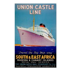 Original Vintage Posters -> Travel Posters -> South East Africa Union Castle Line - AntikBar Old Poster, Retro Poster, Retro Ads, Poster Vintage, Print Poster, Art Print, Travel Ads, Travel And Tourism, Ec 3