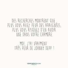 Mot de Depp - Confidentielles Some Quotes, Words Quotes, Best Quotes, Funny Quotes, Sayings, Johnny Depp, Mantra, Word Sentences, Quote Citation