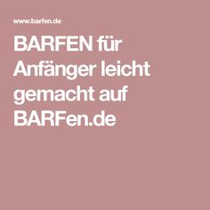 BARFEN für Anfänger leicht gemacht auf BARFen.de