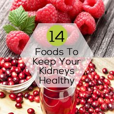14 Foods To Keep Your Kidneys Healthy