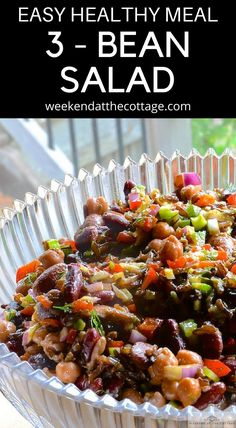 This healthy 3 - BEAN SALAD is packed with fibre, protein and taste! Serve it warm as a meal on it's own or as a side dish. #easydinner #vegetarianrecipe #beansalad #healthyrecipe #healthysaladrecipe #fathersdayrecipe
