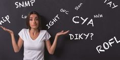 30 More Internet Slang Words and Acronyms You Need to Know